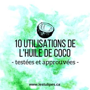 Huile de coco: économiser grâce à 10 utilisations testées etapprouvées