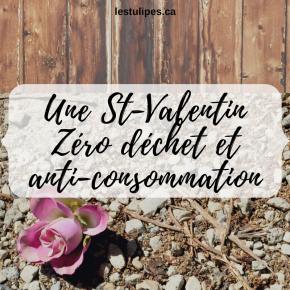 Une St-Valentin Zéro déchet et anti-consommation