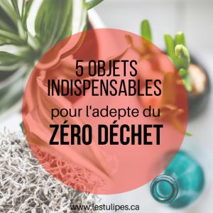 5-objets-indispensables-pour-ladepte-du-zero-dechet